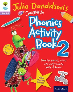 Julia Donaldson's Songbirds: Phonics Activity Book 2