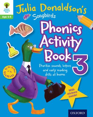 Julia Donaldson's Songbirds: Phonics Activity Book 3