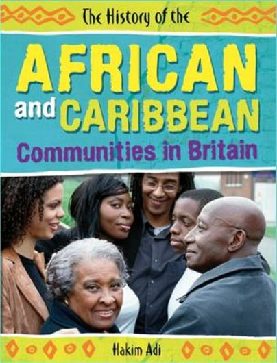 The History of the African and Caribbean Communities in Britain