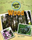 Nature Trail: Wood