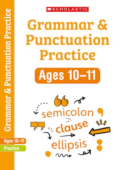 Scholastic English Skills: Grammar and Punctuation Workbook (Year 6) x 30