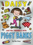 Daisy and the Trouble with Piggybanks