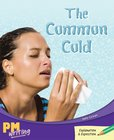PM Writing 4: The Common Cold (PM Emerald) Level 26 x 6