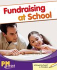 PM Writing 3: Fundraising at School (PM Gold/Silver) Levels 22, 23 x 6