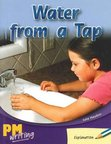 PM Writing 1: Water From a Tap (PM Blue/Green) Levels 11, 12 x 6