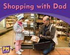 PM Writing Emergent: Shopping With Dad (PM Magenta) Levels 2, 3 x 6