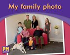 PM Writing Emergent: My Family Photo (PM Magenta) Levels 1, 2 x 6