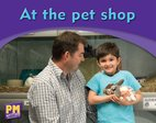 At the Pet Shop (PM Magenta) Levels 1, 2