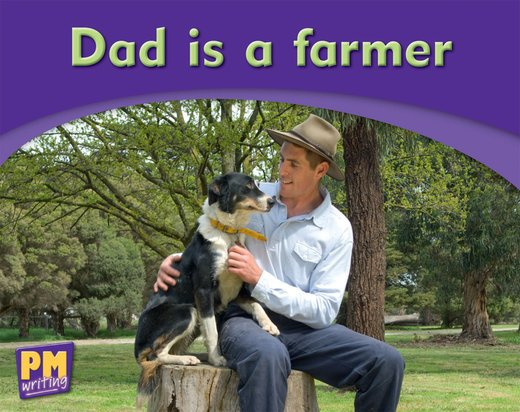 Dad is a Farmer (PM Magenta) Levels 1, 2