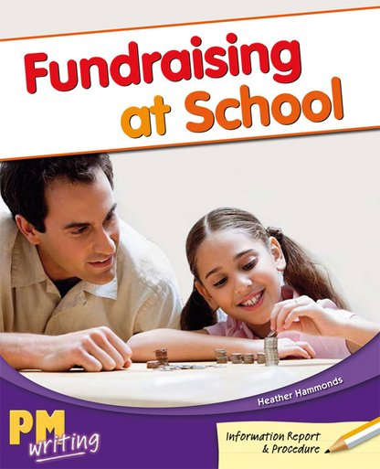 Fundraising at School (PM Gold/Silver) Levels 22, 23