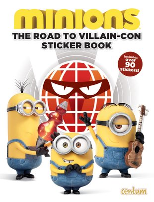 Minions: The Road to Villain-Con Sticker Book
