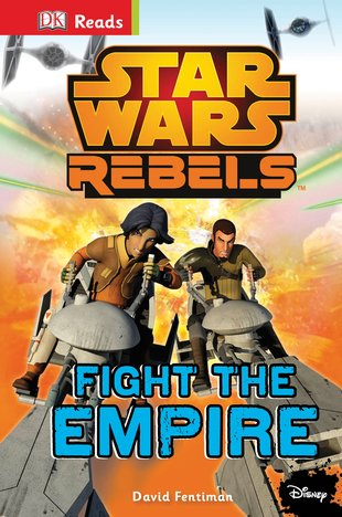 DK Reads: Star Wars Rebels – Fight the Empire