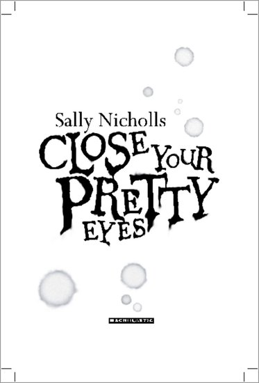 Close Your Pretty Eyes chapter preview
