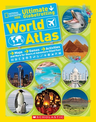 National Geographic Kids: Ultimate Globetrotting World Atlas