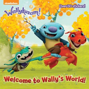 Wallykazam! Welcome to Wally's World!