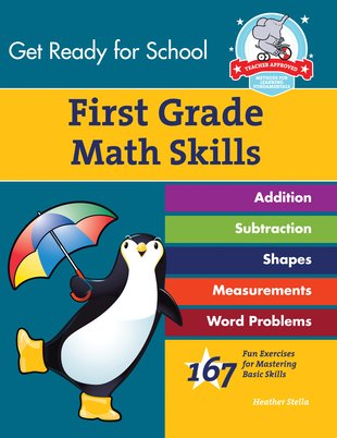 Get Ready for School: First Grade Math Skills Workbook