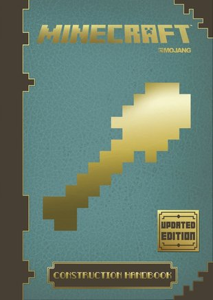 Minecraft: The Official Construction Handbook (Updated Edition)