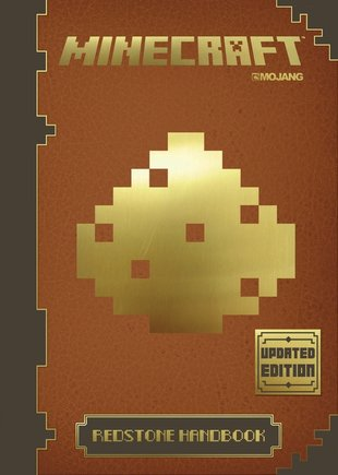 Minecraft: The Official Redstone Handbook (Updated Edition)