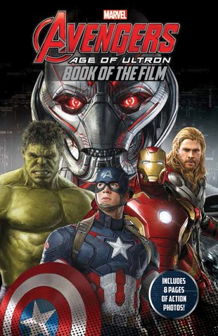 Marvel Avengers: Age of Ultron - Book of the Film