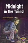 PM Emerald: Midnight in the Tunnel (PM Extras Chapter Books) Level 25 x 6
