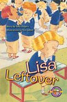 PM Ruby: Lisa Leftover (PM Extras Chapter Books) Level 26/27 x 6