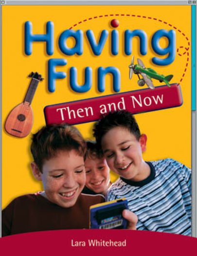 PM Ruby: Having Fun Then and Now (PM Extras Non-fiction) Level 27/28 x 6