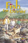 PM Emerald: Fish for Dinner (PM Extras Chapter Books) Level 25 x 6