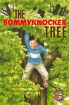 PM Sapphire: Bommyknocker Tree (PM Extras Chapter Books) Level 29/30 (6 books)