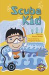 Scuba Kid (PM Extras Chapter Books) Level 27/28