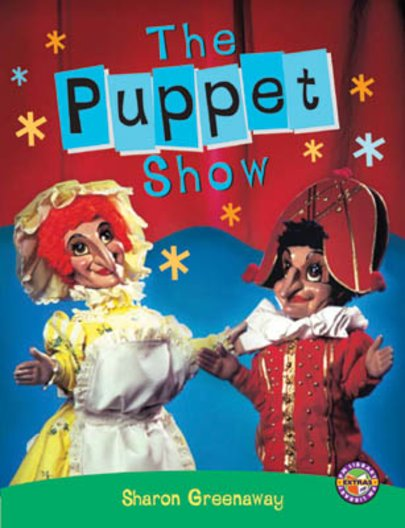 Puppet Show (PM Extras Non-fiction) Level 25