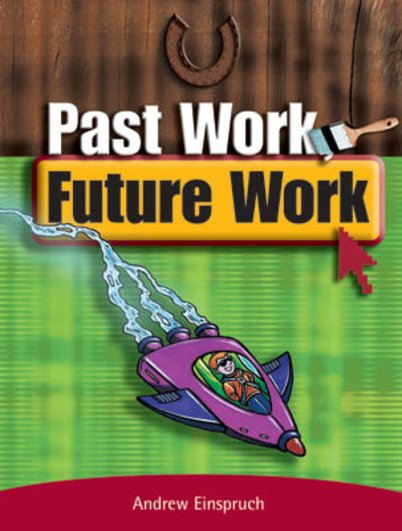 Past Work Future Work (PM Extras Non-fiction) Levels 27/28