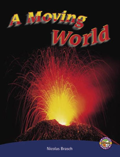 Moving World (PM Extras Non-fiction) Levels 29, 30
