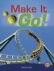 Make it Go! (PM Extras Non-fiction) Level 29/30