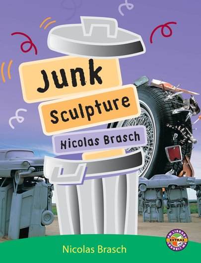 Junk Sculpture (PM Extras Non-fiction) Level 25