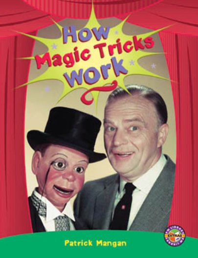 How Magic Tricks Work (PM Extras Non-fiction) Level 25