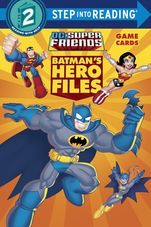 Step into Reading: DC Super Friends - Batman's Hero Files