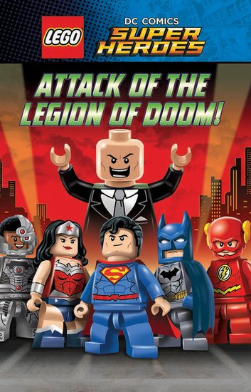 LEGO® DC Comics Super Heroes: Attack of the Legion of Doom!