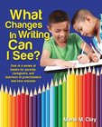 Pathways to Early Literacy: What Changes in Writing Can I See