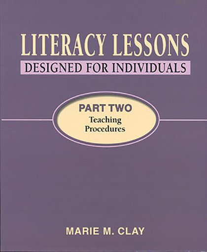 Literacy Lessons: Designed for Individuals - Part Two