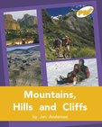 Mountains, Hills and Cliffs (PM Plus Non-fiction) Levels 22, 23