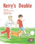 PM Silver: Kerry's Double (PM Storybooks) Level 23 x 6