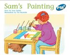 PM Blue: Sam's Painting (PM Plus Storybooks) Level 10 x 6