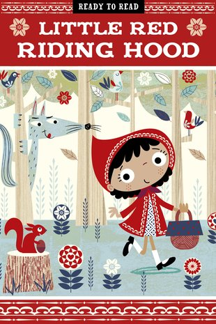 Ready to Read: Little Red Riding Hood