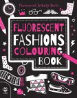 Fluorescent Fashions Colouring Book