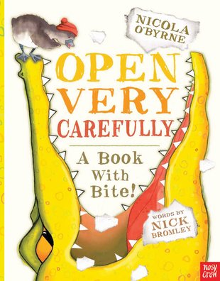 Open Very Carefully: A Book With Bite!