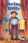 PM Sapphire: Being Billy (PM Plus Chapter Books) Level 30 x 6