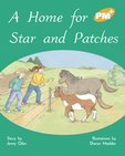 PM Gold: A Home for Star and Patches (PM Plus Storybooks) Level 22 x 6
