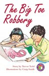 PM Ruby: The Big Toe Robbery (PM Chapter Books) Level 28 x 6
