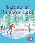 PM Silver: Skating at Rainbow Lake (PM Storybooks) Levels 23, 24 x 6