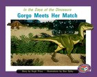 PM Purple: Gorgo Meets His Match (PM Storybooks) Level 20 x 6